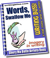 Words, Swallow Me: Imagery in Writing