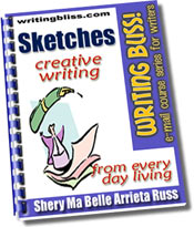 Sketches: Creative Writing from Every Day Living